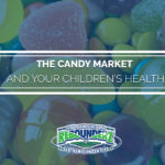 The Candy Market and Your Children's Health